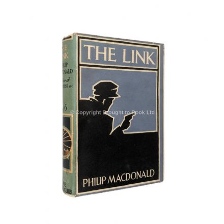 The Link by Philip MacDonald Early Reprint Collins 1931